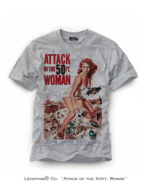 Attack of the 50 ft woman b movie leviathan horror t for Attack of the 50 foot woman t shirt
